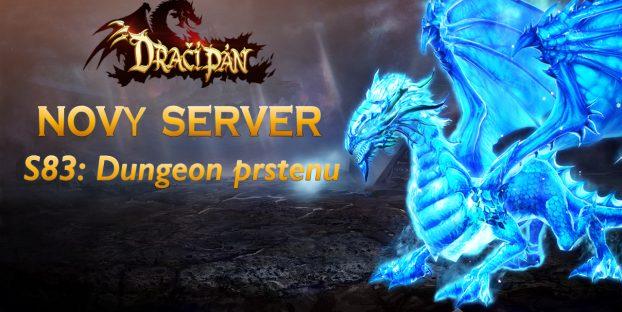 Nový server S83: Dungeon prstenu