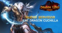 Nuevo servidor S36: Dragón Cuchilla
