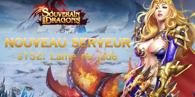 Nouveau serveur s152: Lame de jade
