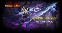 Il nuovo server «S6: Triforce» è già aperto!