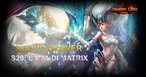Il nuovo server «S20: Lama di Matrix»ti aspetta!