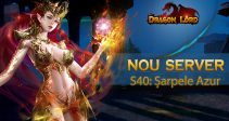Serverul nou S40: Șarpele Azur vă așteaptă!