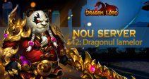 Serverul nou S42: Dragonul lamelor vă așteaptă!