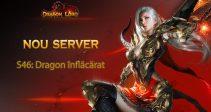 Serverul nou S46: Dragon înflăcărat vă așteaptă!