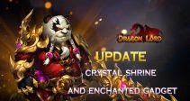 [Update] –Crystal Shrine and Enchanted Gadget